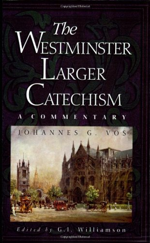 9780875525143: The Westminster Larger Catechism