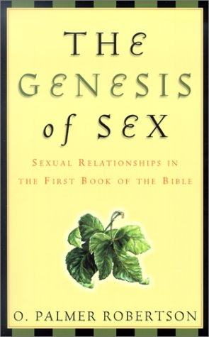 The Genesis of Sex: Sexual Relationships in: Robertson, O. Palmer