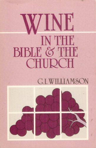 9780875525471: Wine in the Bible and the Church