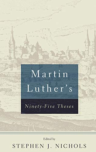 9780875525570: Martin Luther's 95 Theses