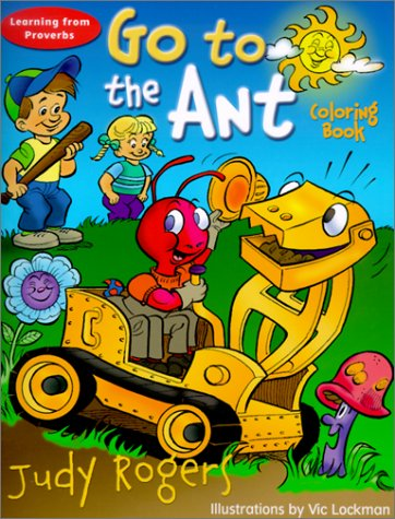 Go to the Ant Coloring Book: Learning: Judy Rogers; Vic