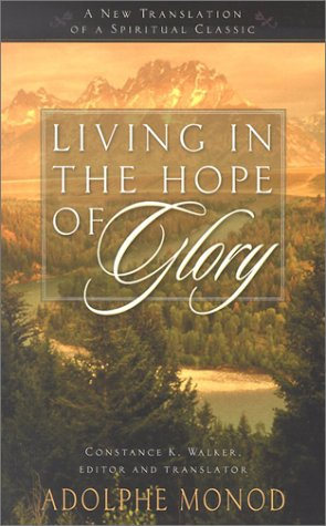 9780875525686: Living in the Hope of Glory: A New Translation of a Spiritual Classic