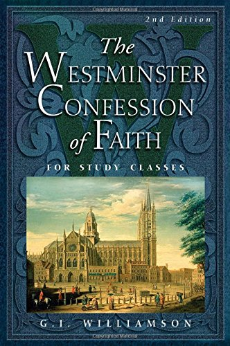 9780875525938: The Westminster Confession of Faith: For Study Classes