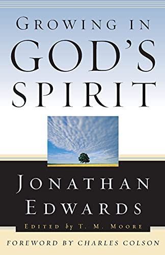 9780875525990: Growing in God's Spirit (Edwards, Jonathan, Jonathan Edwards for Today's Reader.)