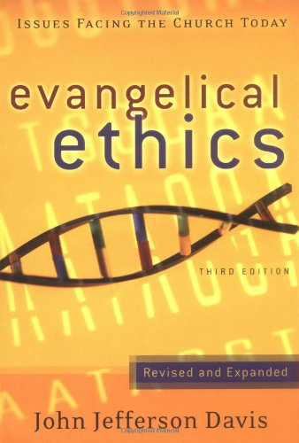 9780875526225: Evangelical Ethics: Issues Facing the Church Today