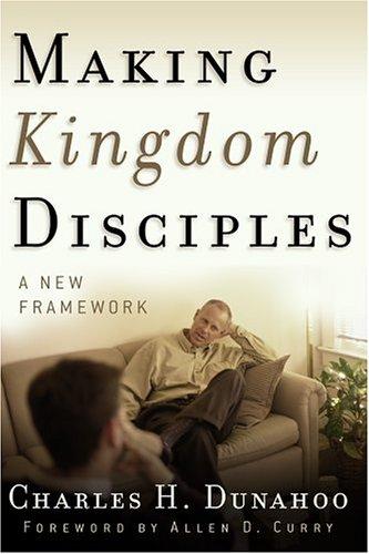 9780875526409: Making Kingdom Disciples: A New Framework