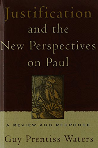 9780875526492: Justification And The New Perspectives On Paul: A Review And Response