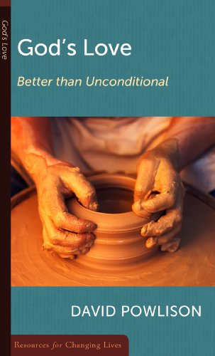 9780875526867: God's Love: Better Than Unconditional (Resources for Changing Lives)