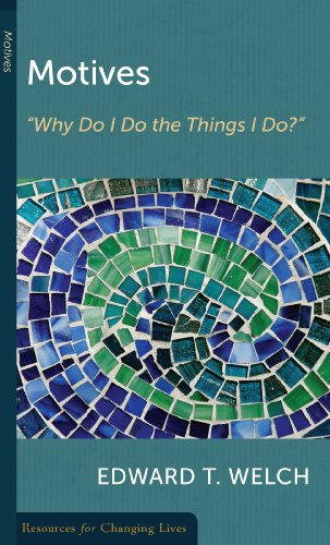 9780875526928: Motives: Why Do I Do the Things I Do (Resources for Changing Lives)