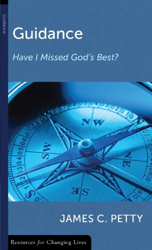 9780875526942: Guidance: Have I Missed God's Best? (Resources for Changing Lives)