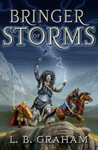 Bringer of Storms (The Binding of the Blade, Book 2): L. B. Graham