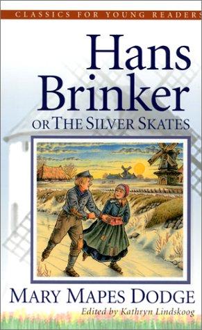9780875527253: Hans Brinker, the Silver Skates