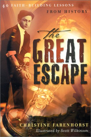9780875527291: The Great Escape: 40 Faith-Building Lessons from History