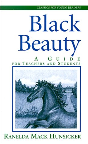 9780875527321: Black Beauty: A Guide for Teachers and Students (Classics for Young Readers)