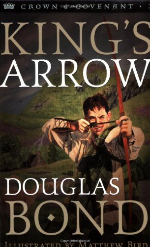 King's Arrow (Crown and Covenant #2)
