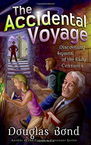 9780875527482: The Accidental Voyage: Discovering Hymns of the Early Centuries (Mr. Pipes Books)