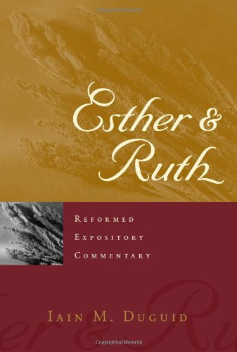9780875527833: Esther and Ruth (Reformed Expository Commentary)