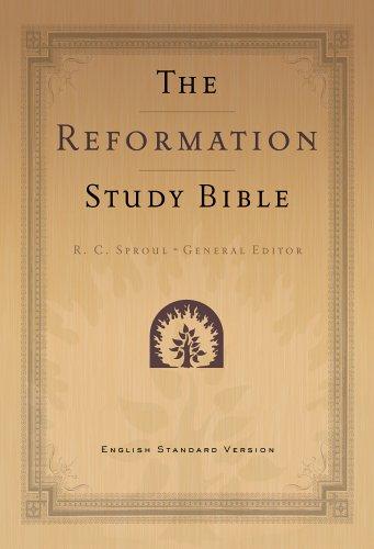 Reformation Study Bible-ESV (Black): Published by Ligonier Ministries General Editor-R. C. Sproul