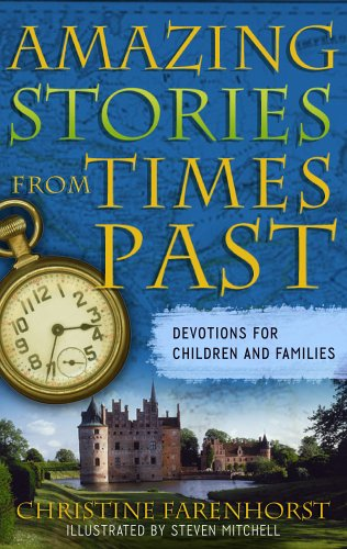 9780875528236: Amazing Stories from Times Past: Devotions for Children and Families
