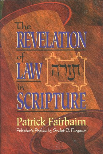 9780875528687: The Revelation of Law in Scripture