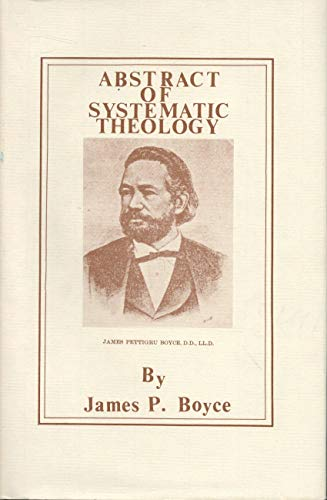 9780875528724: Abstract of Systematic Theology