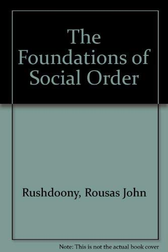 9780875528915: The Foundations of Social Order