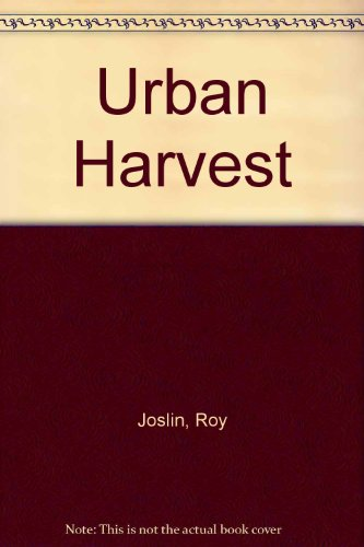 9780875529202: Urban Harvest