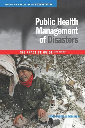 9780875530048: Public Health Management of Disasters: The Practice Guide