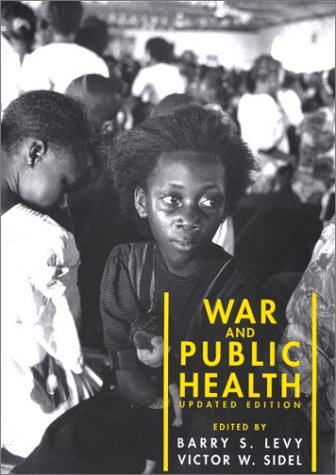 9780875530239: War and Public Health