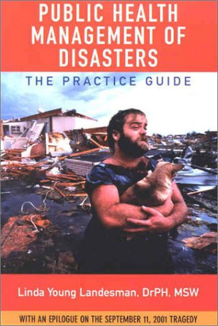 9780875530253: Public Health Management of Disasters: The Practice Guide
