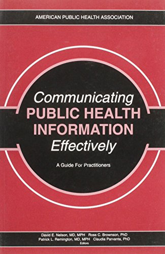 9780875530277: Communicating Public Health Information Effectively: A Guide for Practitioners