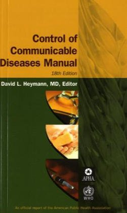 Control Of Communicable Diseases Manual (Control of: David L. Heymann