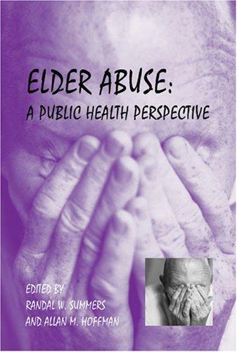 9780875530505: Elder Abuse: A Public Health Perspective