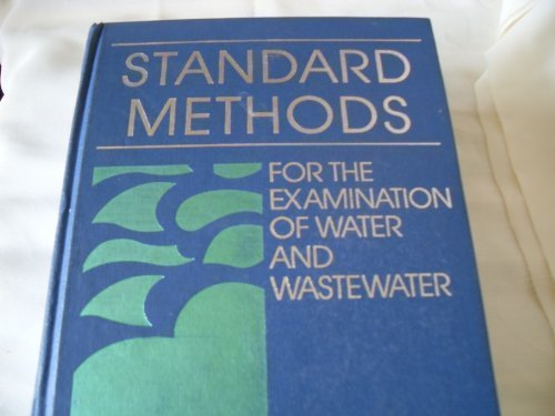 9780875531311: Standard Methods for the Examination of Water and Wastewater: 16th Edition