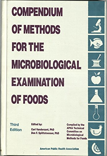 9780875531731: Compendium of Methods for the Microbiological Examination of Foods
