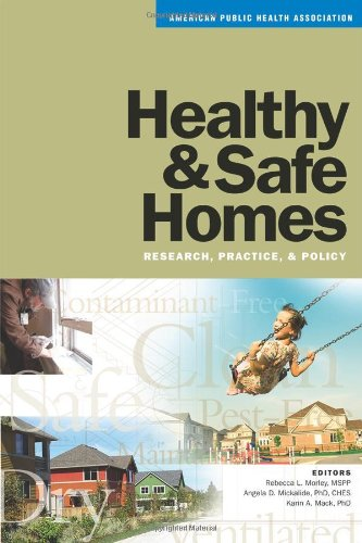 Healthy & Safe Homes: Research, Practice, &: Rebecca L. Morley,