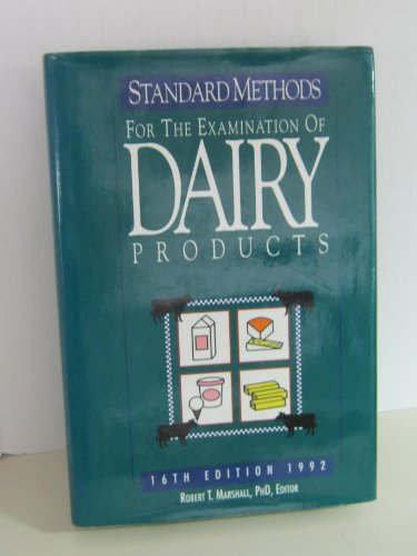 9780875532080: Standard Methods for the Examination of Dairy Products: 16th Edition, 1992 (Standard Methods for the Examination of Dairy Products)
