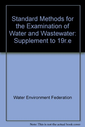 Standard Methods for the Examination of Water: Water Environment Federation