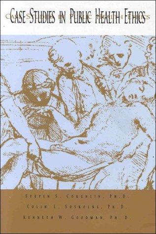 9780875532325: Case Studies in Public Health Ethics