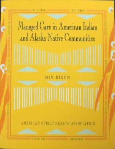 9780875532387: Managed Care in American Indian and Alaska Native Communities