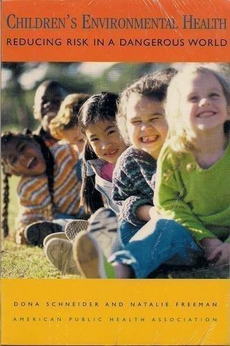 9780875532417: Children's Environmental Health: Reducing Risk in a Dangerous World