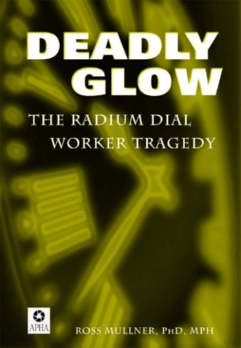 9780875532455: Deadly Glow: The Radium Dial Worker Tragedy