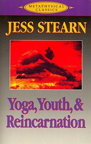 Yoga, Youth & Reincarnation (Ilr Bulletin): Stearn, Jess