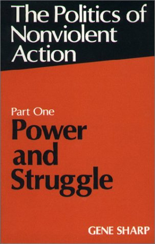 9780875580708: Politics of Nonviolent Action: Power and Struggle Pt. 1 (Politics of Nonviolent Action, Part 1)