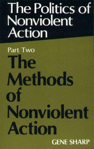 9780875580715: Politics of Nonviolent Action, Part Two: The Methods of Nonviolent Action