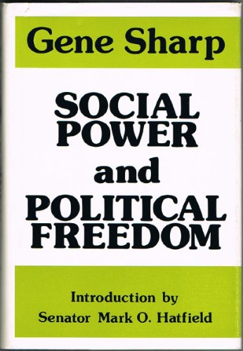 9780875580913: Social Power and Political Freedom