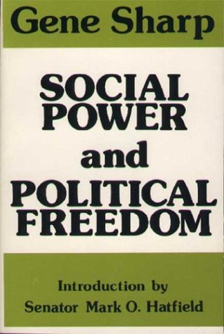 9780875580937: Social Power and Political Freedom
