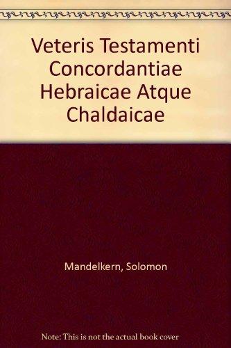 9780875591636: Veteris Testamenti Concordantiae Hebraicae Atque Chaldaicae