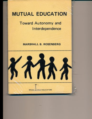 9780875620404: Mutual education toward autonomy and interdependence,