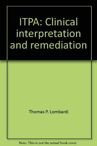 9780875620589: ITPA: Clinical interpretation and remediation